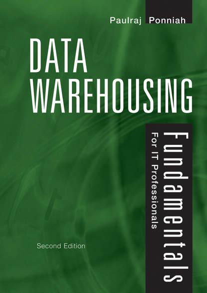 Обложка «Data Warehousing Fundamentals for IT Professionals»
