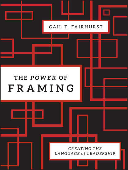 Обложка «The Power of Framing. Creating the Language of Leadership»
