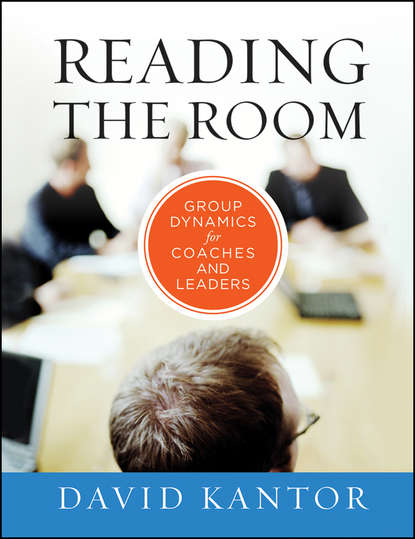 Обложка «Reading the Room. Group Dynamics for Coaches and Leaders»