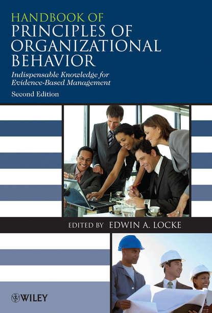 Обложка «Handbook of Principles of Organizational Behavior. Indispensable Knowledge for Evidence-Based Management»