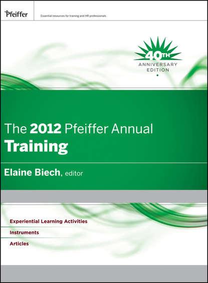 Обложка «The 2012 Pfeiffer Annual. Training»