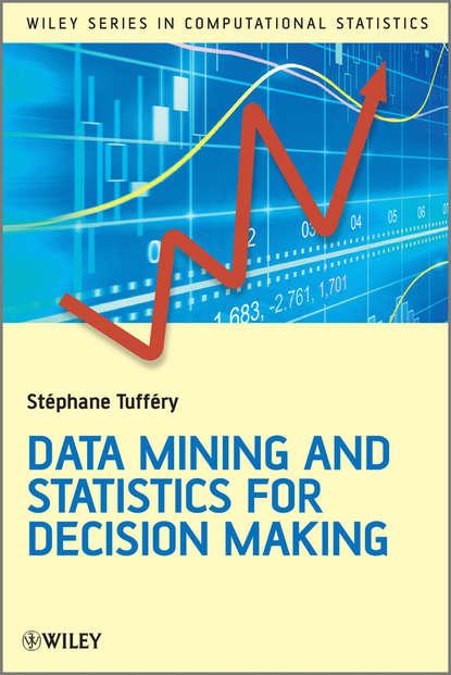 Обложка «Data Mining and Statistics for Decision Making»