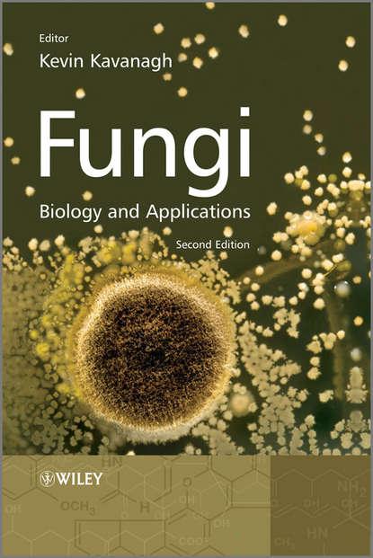 Обложка «Fungi. Biology and Applications»