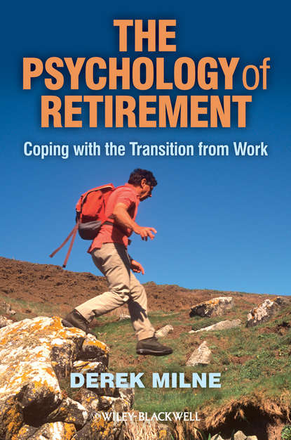 Обложка «The Psychology of Retirement. Coping with the Transition from Work»