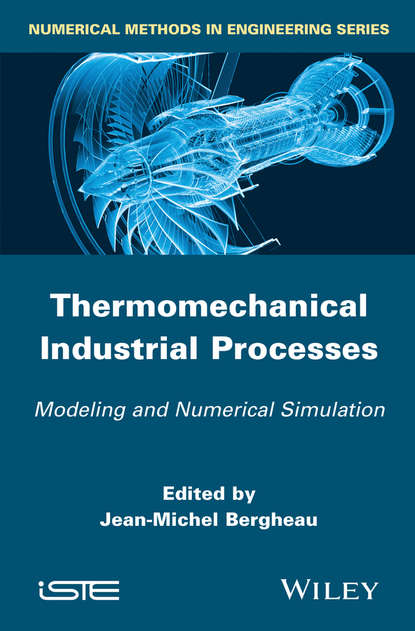 Обложка «Thermo-Mechanical Industrial Processes. Modeling and Numerical Simulation»