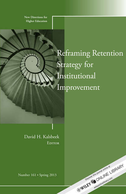 Обложка «Reframing Retention Strategy for Institutional Improvement. New Directions for Higher Education, Number 161»