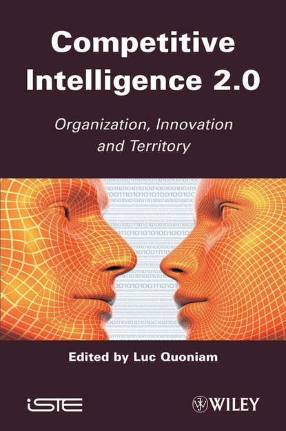 Обложка «Competitive Inteligence 2.0. Organization, Innovation and Territory»