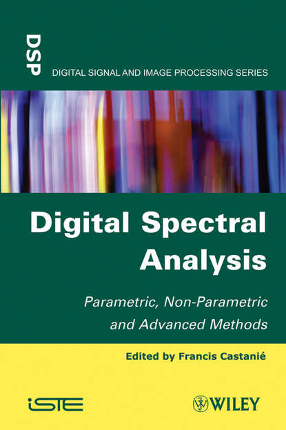 Обложка «Digital Spectral Analysis. Parametric, Non-Parametric and Advanced Methods»