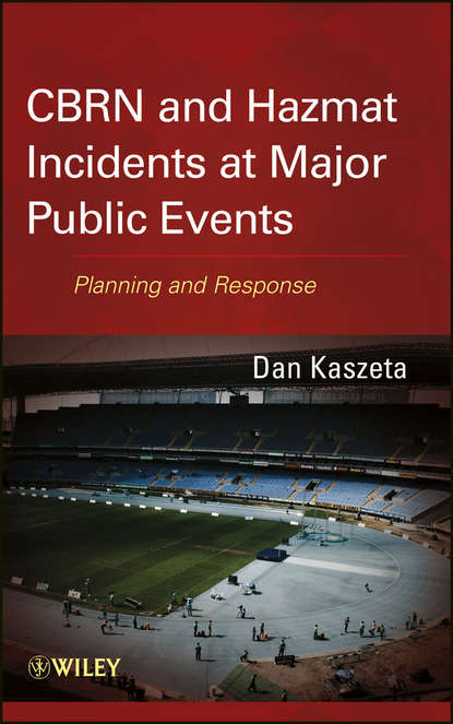 Обложка «CBRN and Hazmat Incidents at Major Public Events. Planning and Response»