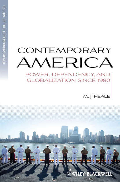 Обложка «Contemporary America. Power, Dependency, and Globalization since 1980»