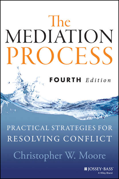 Обложка «The Mediation Process. Practical Strategies for Resolving Conflict»