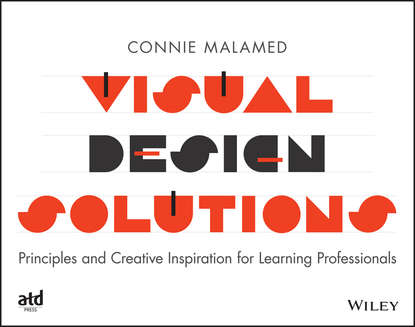 Обложка «Visual Design Solutions. Principles and Creative Inspiration for Learning Professionals»