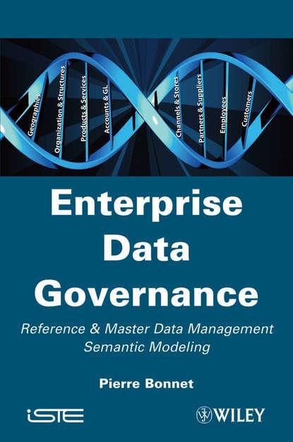 Обложка «Enterprise Data Governance. Reference and Master Data Management Semantic Modeling»