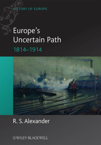 Обложка «Europe's Uncertain Path 1814-1914. State Formation and Civil Society»