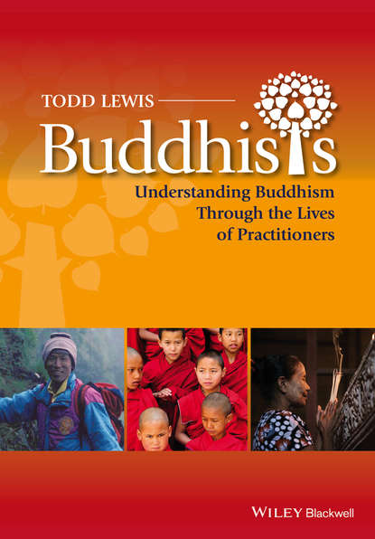 Обложка «Buddhists. Understanding Buddhism Through the Lives of Practitioners»
