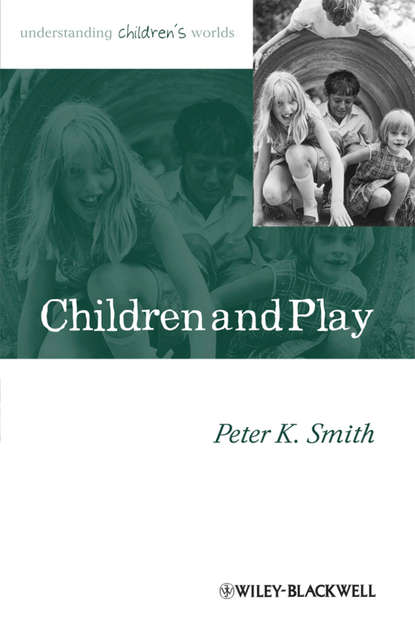 Обложка «Children and Play. Understanding Children's Worlds»