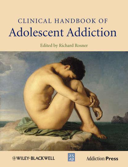Обложка «Clinical Handbook of Adolescent Addiction»