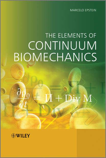 Обложка «The Elements of Continuum Biomechanics»