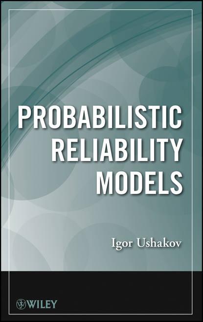 Обложка «Probabilistic Reliability Models»