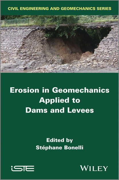 Обложка «Erosion in Geomechanics Applied to Dams and Levees»