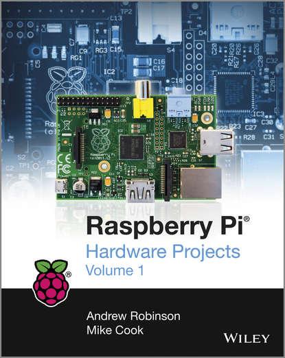 Обложка «Raspberry Pi Hardware Projects 1»