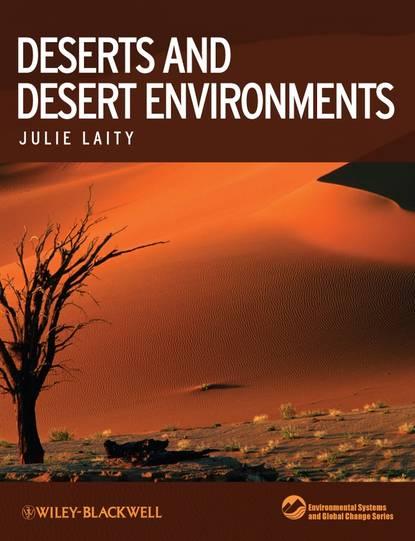 Обложка «Deserts and Desert Environments»