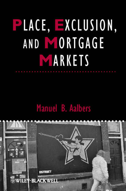 Обложка «Place, Exclusion and Mortgage Markets»