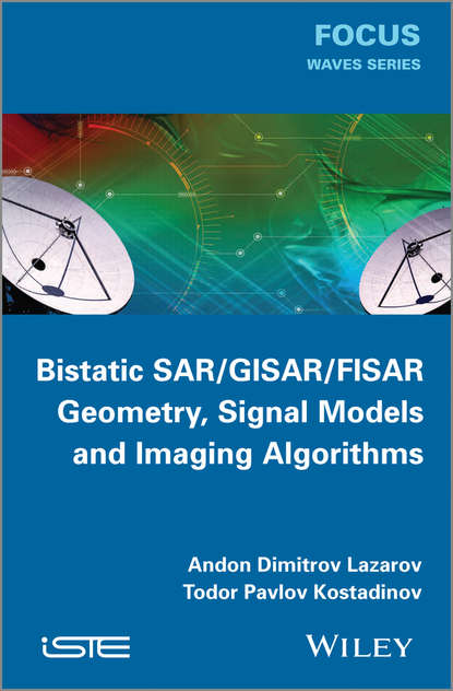 Обложка «Bistatic SAR / ISAR / FSR. Theory Algorithms and Program Implementation»