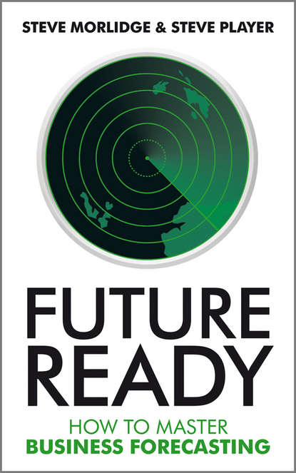 Обложка «Future Ready. How to Master Business Forecasting»