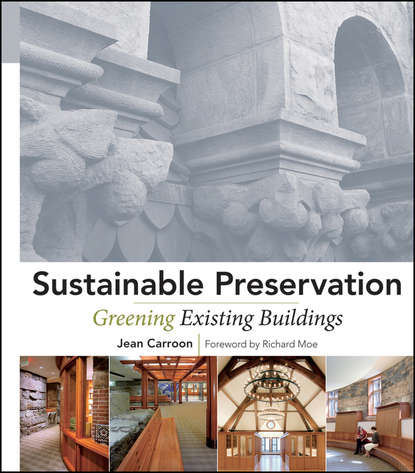 Обложка «Sustainable Preservation. Greening Existing Buildings»