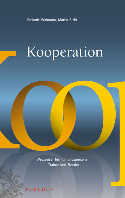 Обложка «Kooperation. Wegweiser für Führungspersonen, Trainer und Berater»