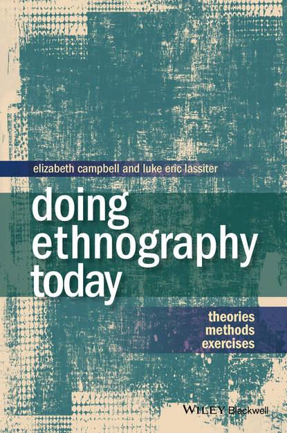 Обложка «Doing Ethnography Today. Theories, Methods, Exercises»