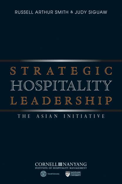 Обложка «Strategic Hospitality Leadership. The Asian Initiative»