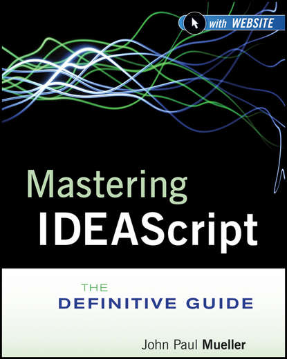 Обложка «Mastering IDEAScript. The Definitive Guide»