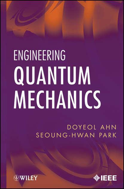 Обложка «Engineering Quantum Mechanics»
