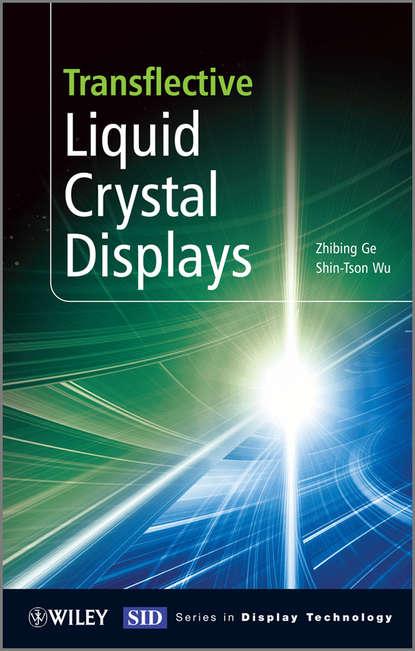 Обложка «Transflective Liquid Crystal Displays»