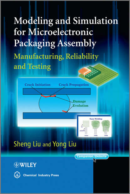 Обложка «Modeling and Simulation for Microelectronic Packaging Assembly. Manufacturing, Reliability and Testing»