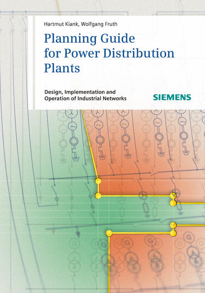 Обложка «Planning Guide for Power Distribution Plants. Design, Implementation and Operation of Industrial Networks»