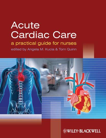 Обложка «Acute Cardiac Care. A Practical Guide for Nurses»