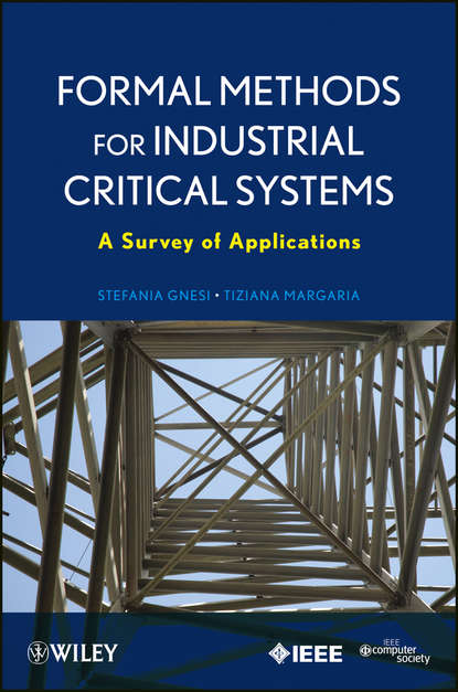 Обложка «Formal Methods for Industrial Critical Systems. A Survey of Applications»