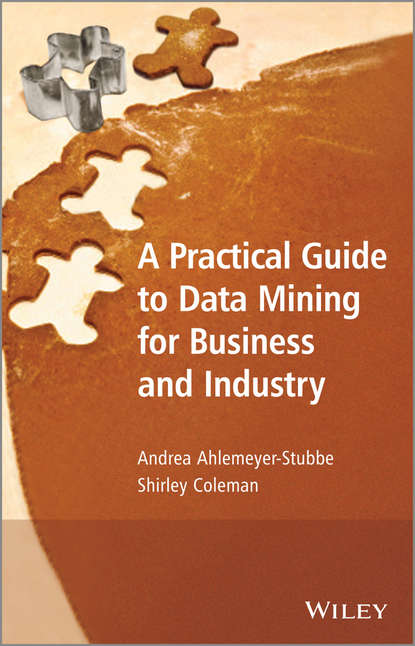 Обложка «A Practical Guide to Data Mining for Business and Industry»