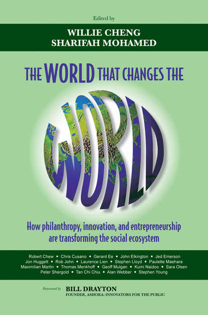Обложка «The World that Changes the World. How Philanthropy, Innovation, and Entrepreneurship are Transforming the Social Ecosystem»