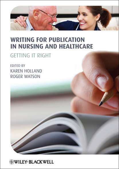 Обложка «Writing for Publication in Nursing and Healthcare. Getting it Right»