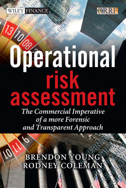 Обложка «Operational Risk Assessment. The Commercial Imperative of a more Forensic and Transparent Approach»
