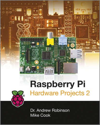 Обложка «Raspberry Pi Hardware Projects 2»