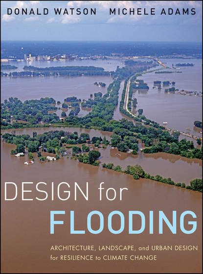 Обложка «Design for Flooding. Architecture, Landscape, and Urban Design for Resilience to Climate Change»
