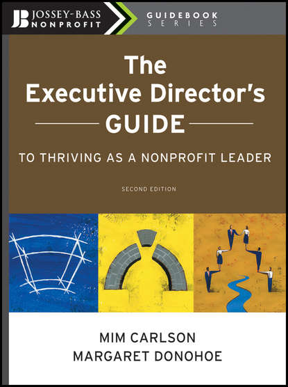 Обложка «The Executive Director's Guide to Thriving as a Nonprofit Leader»