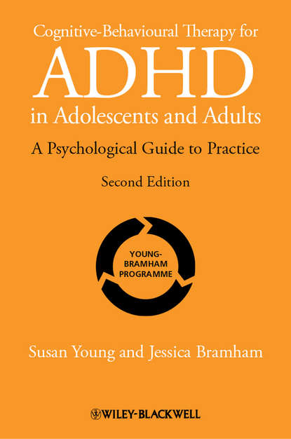 Обложка «Cognitive-Behavioural Therapy for ADHD in Adolescents and Adults. A Psychological Guide to Practice»