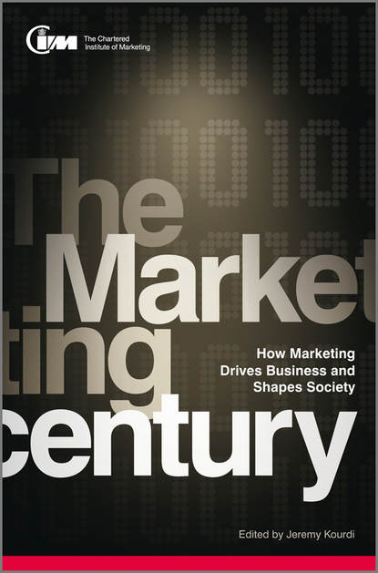 Обложка «The Marketing Century. How Marketing Drives Business and Shapes Society»