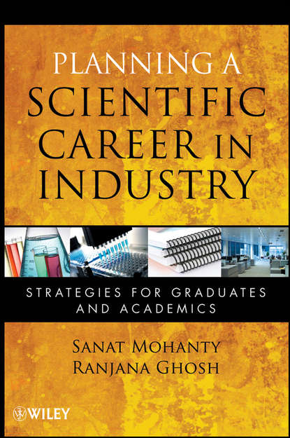 Обложка «Planning a Scientific Career in Industry. Strategies for Graduates and Academics»